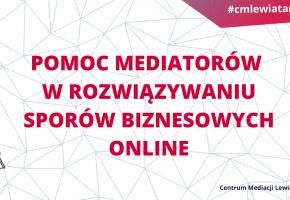 Mediacja online bezpłatnie do 10 maja 2020 r.